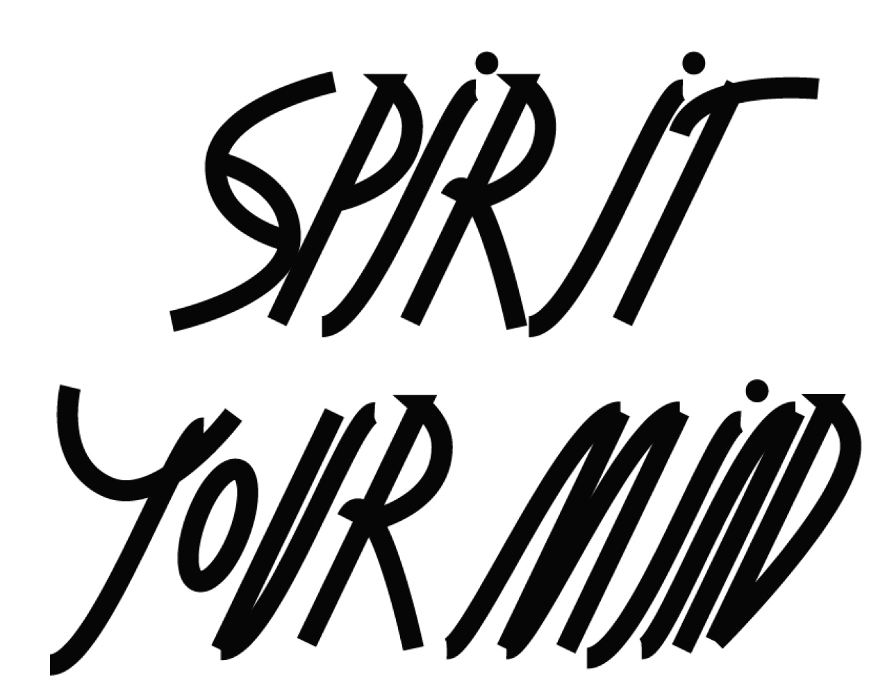SPIRIT YOUR MIND